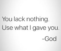 Use What God Gave Me